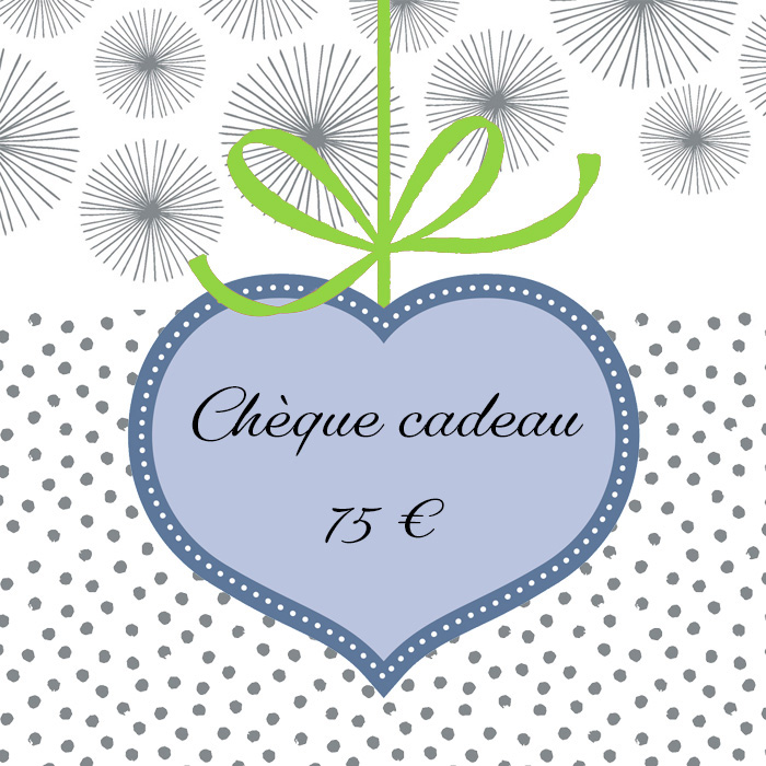 Cliquez ici pour commander un chèque cadeau de 75 euros